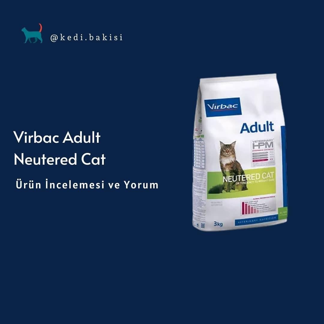 Virbac Neutered Cat Adult Kedi Maması İncelemesi